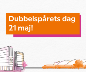 Save the date: Dubbelspårets dag 21 maj